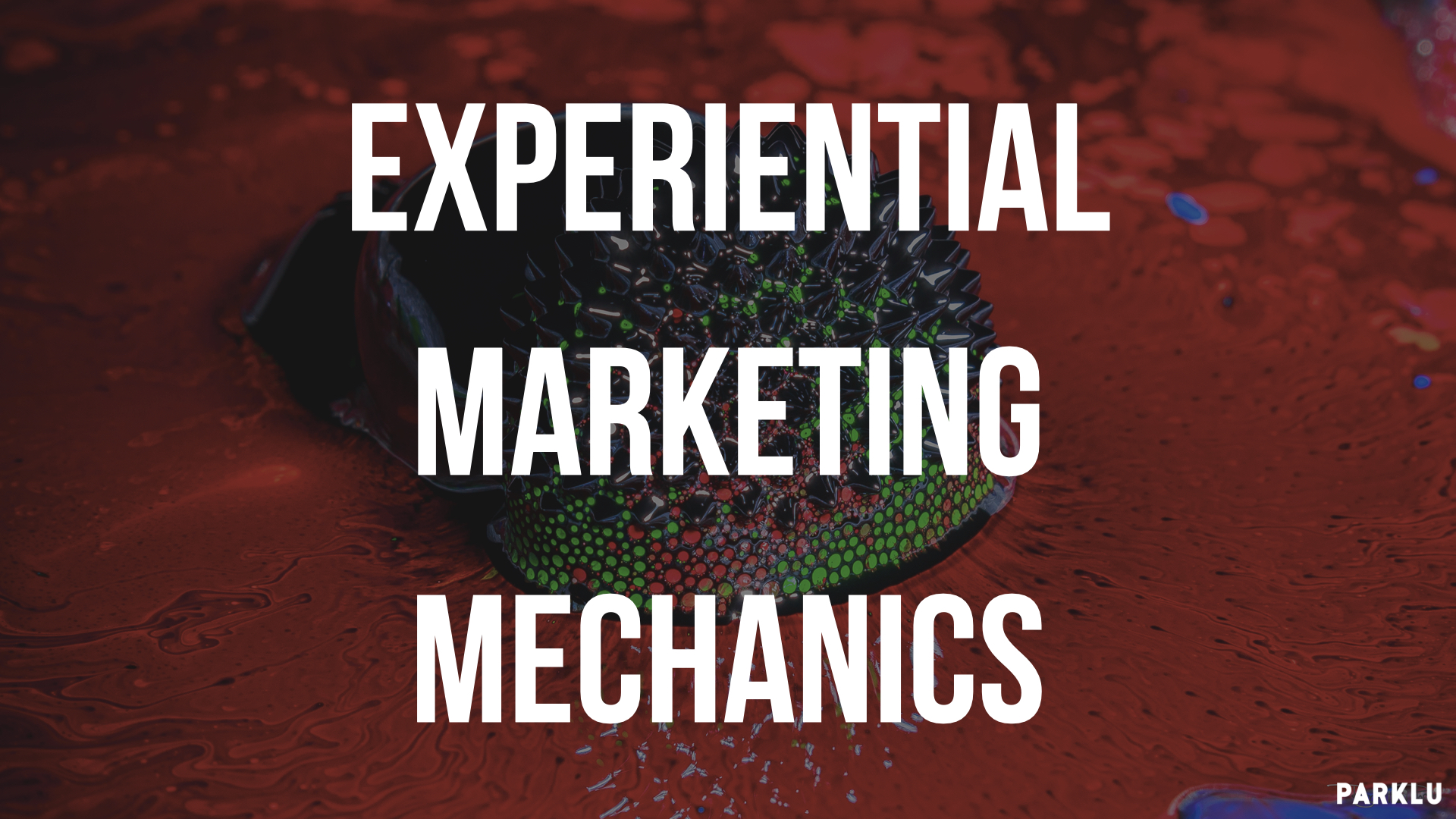 Experiential Marketing Mechanics Turning Customers into KOC
